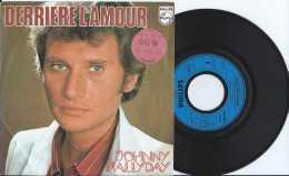 Johnny Hallyday - 45 T - Philips 1976 - Derrière L'Amour - Joue Pas De Rock 'n 'Roll Pour Moi - TBE - Rock