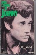 """JOHNNY HALLYDAY - Livre """" Dans L'ombre De JOHNNY"""" Par ALAN - éditions CARRERE - 2/12/17 - Journaux - Quotidiens"""
