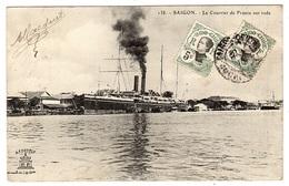 VIET NAM - SAÏGON - Hô-Chi-Minh-Ville - Le Courrier De France Sur Rade - Ed. A. F. Decoly, Saïgon - Vietnam