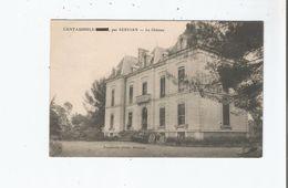 CANTAUSSELS PAR SERVIAN LE CHATEAU 1910 - Autres Communes
