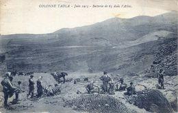 Colonne Tadla - Juin 1913. Batterie De 65 Dans L'Atlas (002128) - Sonstige