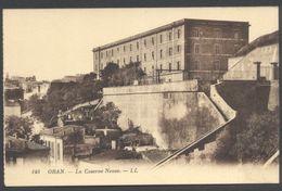 Oran - La Caserne Neuve - LL N°149 - Voir 2 Scans - Oran