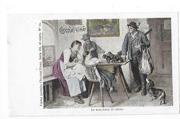 LE MARCHAND DE CHIENS (Teckels) - Carte Postale PUB  Chocolat VINAY - Série III -   - L 1 - Werbepostkarten