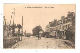 CPA 50 AVRANCHES Place De La Gare Maisons Attelage Rails - Avranches