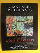 5930 - De Matisse à Picasso (de Vlaminck La Seine ä Chatou)  Fondation Pierre Gianadda Martigny Suisse  2 étiquettes - Art