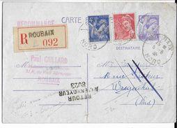 1945 - CARTE ENTIER TYPE IRIS RECOMMANDEE Avec COMPLEMENT MERCURE De ROUBAIX (NORD) => WASQUEHAL => RETOUR - 1921-1960: Moderne