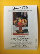 5934 - Pierre Bonnard Exposition 1999 Fondation Pierre Gianadda Martigny Suisse Chardonnay 1998 - Art