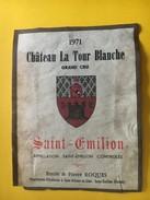 5939 - Château La Tour Blanche 1971 Saint-Emilion Etat Moyen - Bordeaux