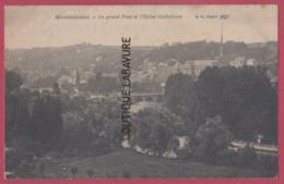 25 - MONTBELIARD--Le Grand Pont Et L'Eglise Catholique - Montbéliard
