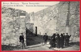 -- ILE DE LESBOS MYTILENE -- OCCUPATION DE METELIN - EXAMEN DES FEMMES TURQUES -- - Grèce