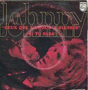 Johnny Hallyday 45T 2 Titres - Ceux Que L'amour A Blessés + Si Tu Pars 1970 - Collector's Editions