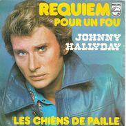 Johnny Hallyday 45T 2 Titres - 1976 - Requiem Pour Un Fou, Les Chiens De Paille - Collector's Editions