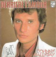 Johnny Hallyday 45T 2 Titres - 1976 - Derrière L'amour, Joue Pas De Rock'n'roll Pour Moi - Collector's Editions