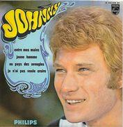 Johnny Hallyday 45T 4 Titres - 1968 - Entre Mes Mains, Jeune Homme, Au Pays Des Aveugles, Je N'ai Pas Voulu Croire - 45 Rpm - Maxi-Singles