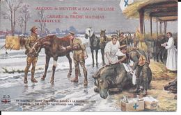 """MILITARIA (14-18) + PUBLICITé TRES BELLE CPA """"SOINS DE CHEVAUX BLESSéS A LA GUERRE"""" SUPERBE - Guerre 1914-18"""