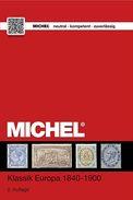 Michel Klassik-Katalog Europa 1840 Bis 1900 - Stamp Catalogues
