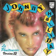 RARE : Johnny Hallyday 45T 2 Titres - Version 1982 Le Pénitencier, Que Je T'aime - Collector's Editions