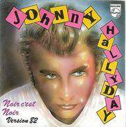 RARE : Johnny Hallyday 45T 2 Titres - Version 1982 Noir C'est Noir, La Musique Que J'aime - Collector's Editions