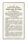 652. Angelo Luigi DEL FAVERO  Echtg. M. Vandervoort - °VALLE DI CADORE (Italië) 1899  /  + TESSENDERLOO 1941 - Devotion Images