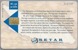Telefoonkaart. Setar. Aruba 500. - 1499 - 1999. Tradition With Vision. 30 Units. 2 Scans - Aruba