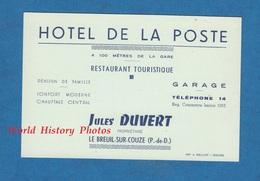 Carte Ancienne - LE BREUIL Sur COUZE - Hotel De La Poste - Jules Duvert , Propriétaire - 100M De La Gare - Cartes De Visite