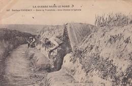 Carency - Dans La Tranchée - Une Chasse Originale - France