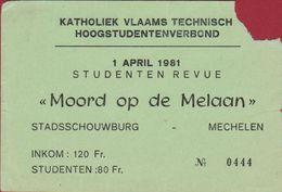 Ticket Toegangskaart KVTHST 1981 Moord Op De Melaan Stadsschouwburg Mechelen - Tickets D'entrée