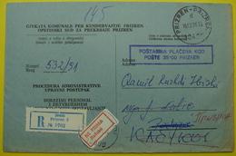 1991 RECOMMANDED JUDICAL LETTER PORT PAYE *PRIZREN To PRISTINA* EX YUGOSLAVIA. REFUSE - NE PRIMA - Kosovo