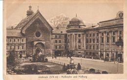 POSTAL   INSBRUCK -AUSTRIA  -HOFKIRCHE UND HOFBURG - Innsbruck
