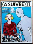 Revue (A SUIVRE) N° 11, Décembre 1978 - Les Livres De Hergé, Manara, Schuiten, Andreas, Sokal, Tardi... - A Suivre