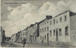 "1915- Feldpostkarte  "" Abgebrannte Strasse In BATTICE  "" - Herve"