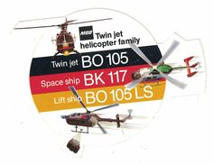 AUTOCOLLANT MBB TWIN JET HELICOPTER FAMILY TWIN JET BO 105 SPACE SHIP BK 117 LIFT SHIP BO 105 LS - Autocollants