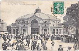10. TROYES En Fête. Le Cirque Municipal. 116 - Troyes