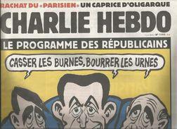 CHARLIE HEBDO , 3 Juin 2015 , N° 1193 , Casser Les Burnes , Bourrer Les Urnes , Fillon , Sarkosy..., Frais Fr : 2.05 E - 1950 à Nos Jours