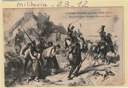 Militaria  Patriotique -  ( Requisitionnaires Prussiens Dans Une Ferme ) Guerre Franco- Allemande 1870-71 - Patriotiques