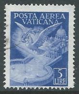 1947 VATICANO POSTA AEREA USATO SOGGETTI VARI 5 LIRE - X1-2 - Airmail