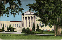 School Of Law - Louisiana State University - Baton Rouge - Baton Rouge