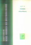 PAHANG (Malaya) Heft 44 Neues Handbuch Für Briefmarkenkunde - Handbücher