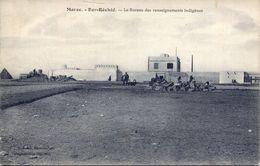 Ber-Réchid - Le Bureau Des Renseignements Indigènes 1913 (002160) - Marokko