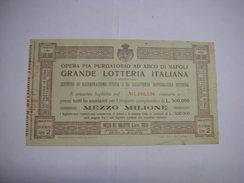 LOTTERIA  --CONCORSO  - TOMBOLA  --- ROMA  -  NAPOLI -1927  X OPERA PIA PURGATORIO AD ARCO DI NAPOLI - Billetes De Lotería