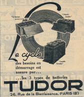 Ancienne Publicite (1926) : Batteries TUDOR, En Bac Bois, Accubloc, Ferrobloc... - Advertising