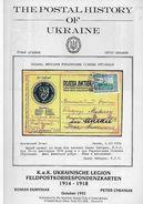 THE  POSTAL  HISTORY OF  UKRAINE , INCLUDING THE  K.u.K. UKRAINISCHE  LEGION  FELDPOSTKORRESPONDENZKARTEN  1914--1918. - History