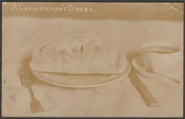 A Cornishman's Dinner, Cornish Pasty, 1908 - RP Postcard - England