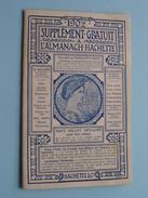 1902 - Supplement Gratuit à L'ALMANACH HACHETTE ( Complet ) Corbeil - Imp. Crété ( Zie/voir Foto's Voordetail ) ! - Calendars