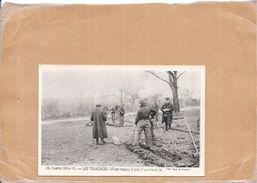 GUERRE 1914/15 - LES TRANCHÉES - Officier Traçant Le Plan D'une Tranchée   - NANT2  - - Guerre 1914-18