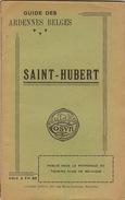 Guide Des Ardennes Belges Saint Hubert Lavacherie Sainte Ode Champlon Ferister ... - Dépliants Touristiques