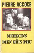 MEDECINS A DIEN BIEN PHU SERVICE SANTE CAMP RETRANCHE - Francese
