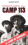 PRISONNIER AU CAMP 113 BOUDAREL RECIT SERGENT 1953 CEFEO REEDUCATION VIET MINH MOUROIR COMMUNISME - Frans