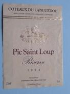 Pic Saint Loup ( Languedoc ) 1994 ( Zie/voir Foto's Voor Detail ) ! - Languedoc-Roussillon