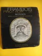 6017 - Frambois 1997 Pinot Noir Morges Suisse - Sonstige